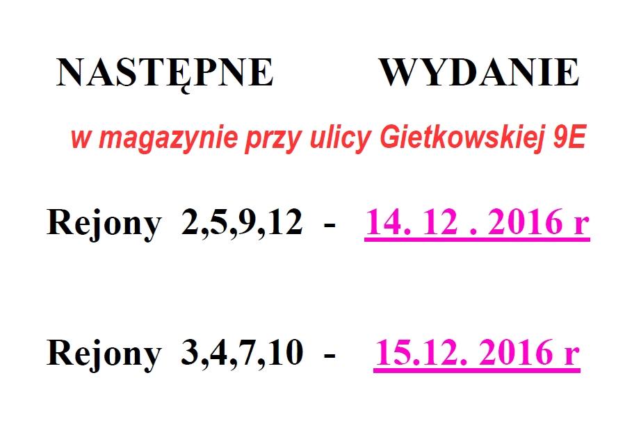 Następne wydanie 14 i 15 grudnia 2016 r.